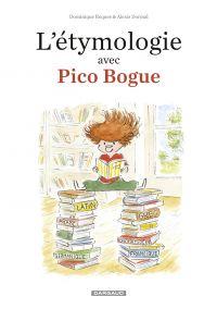 L'Etymologie avec Pico Bogue - tome 1 | Dormal, Alexis. Illustrateur