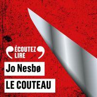 Le couteau | Nesbø, Jo. Auteur