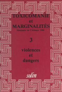 Toxicomanies et marginalité...