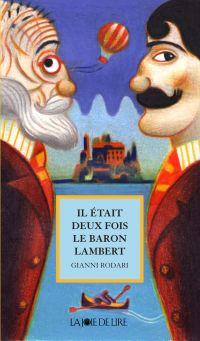 Il était deux fois le baron Lambert