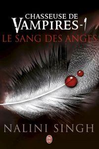 Chasseuse de vampires (Tome 1) - Le sang des anges