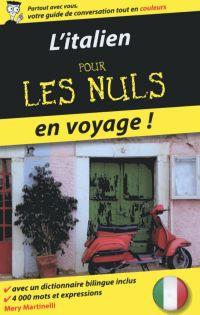 L'italien pour les Nuls en voyage, 2ème édition | MARTINELLI, Mery. Auteur