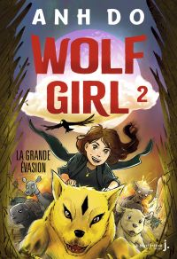 Wolf Girl, tome 2