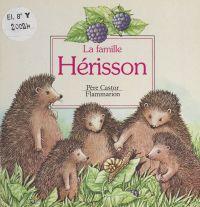 La famille Hérisson