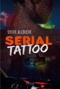 Serial Tattoo | Allouche, Sylvie. Auteur