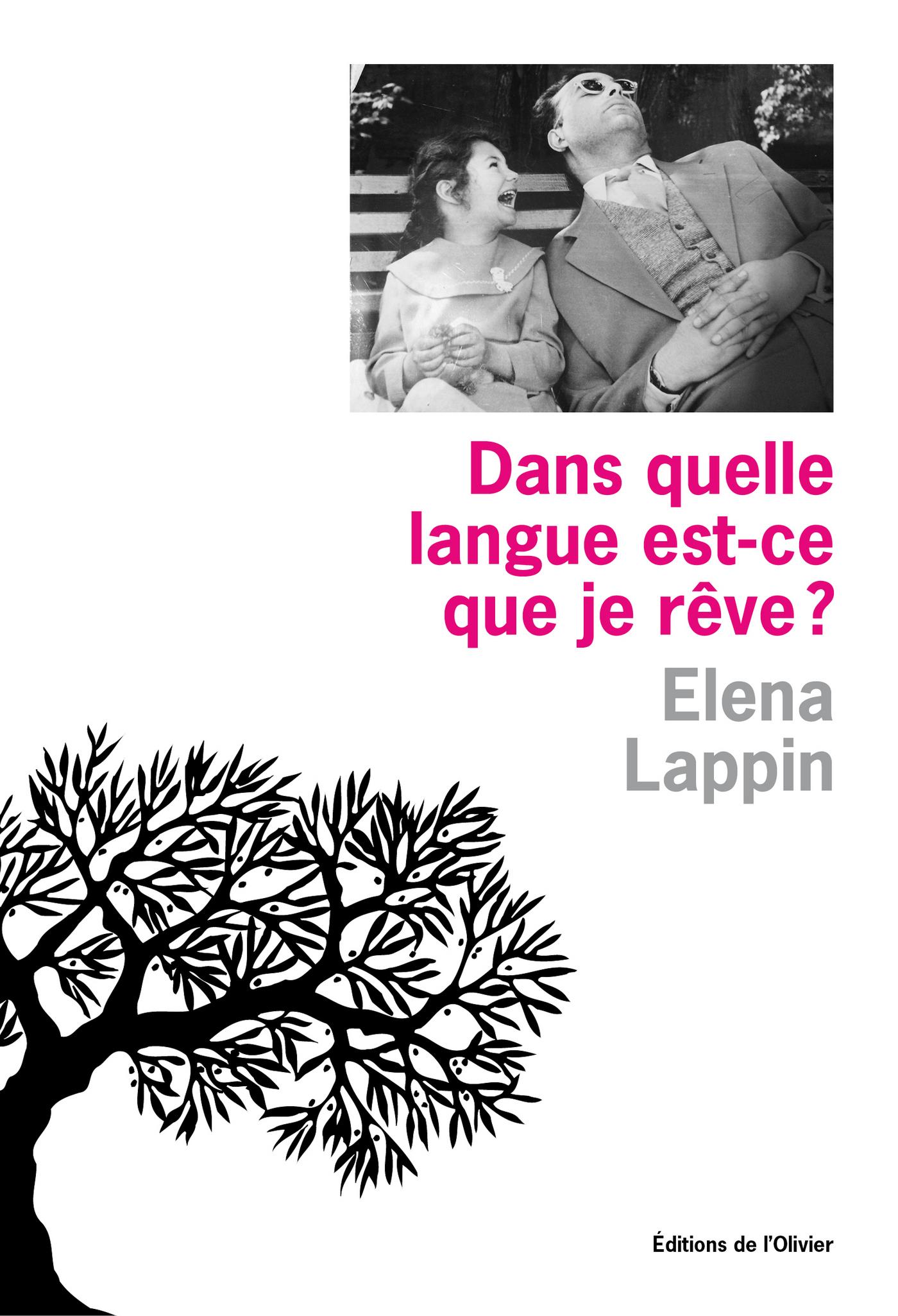 Dans quelle langue est-ce que je rêve ? | Lappin, Elena