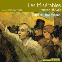 Les Misérables (Tome 5) - J...
