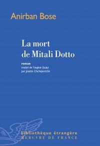 La mort de Mitali Dotto | Bose, Anirban. Auteur