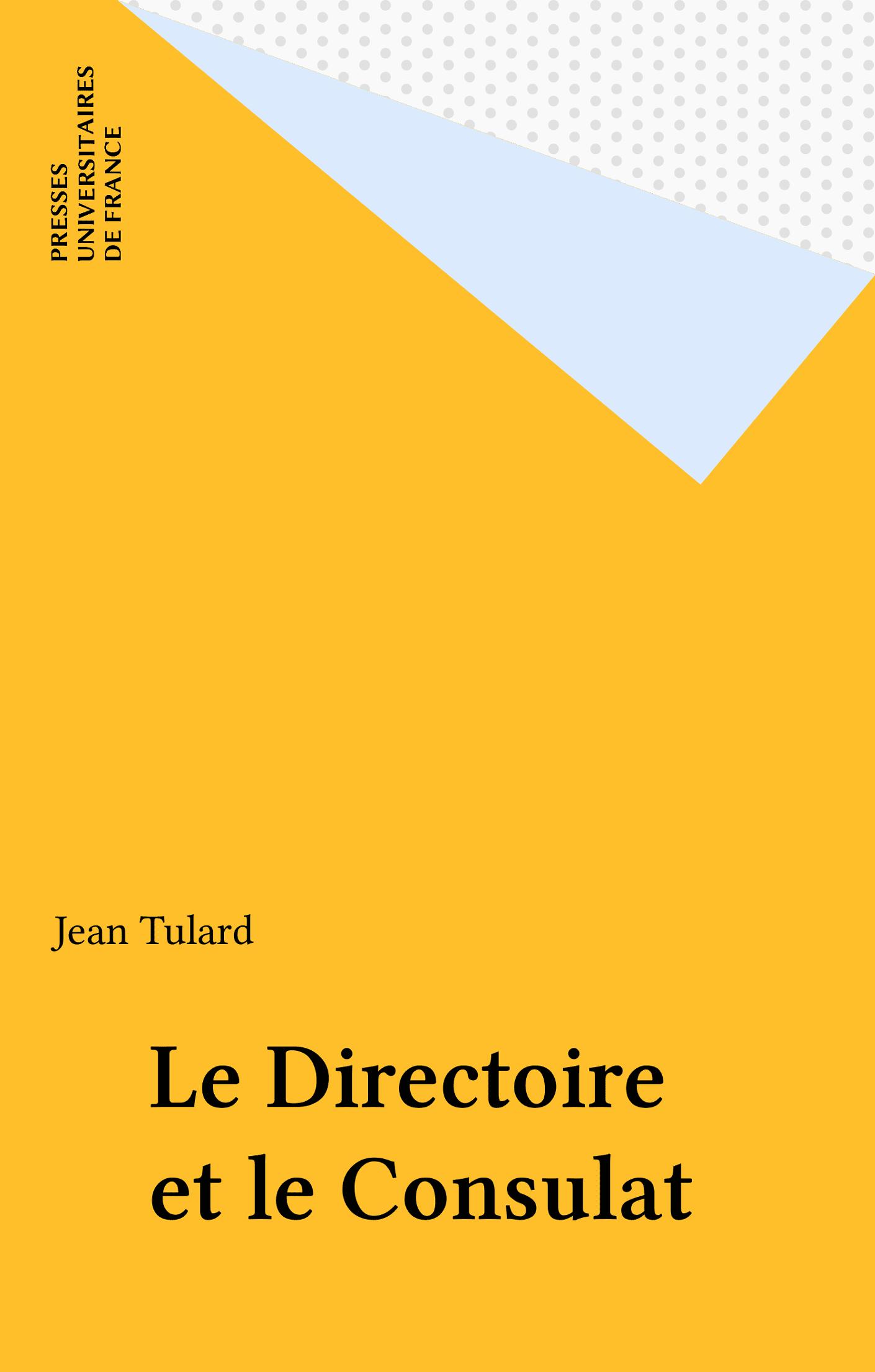 Le Directoire et le Consulat
