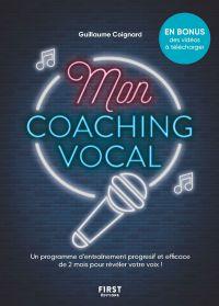 Mon coaching vocal, 2 mois pour apprendre à chanter