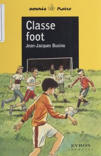 Classe foot | Busino, Jean-Jacques