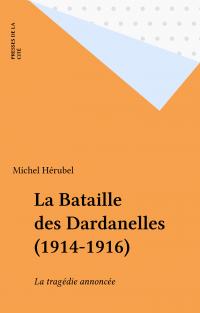 La Bataille des Dardanelles...