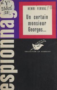 Un certain Monsieur Georges...