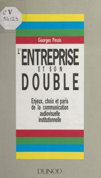 L'entreprise et son double