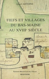 Fiefs et villages du Bas-Ma...
