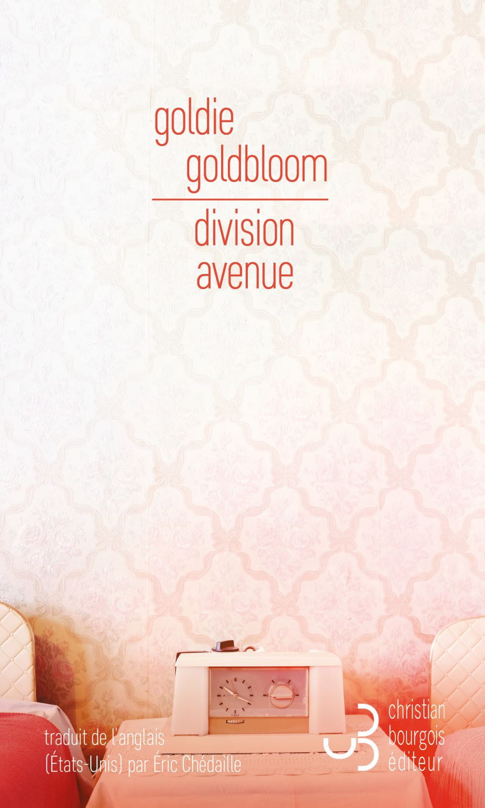 Division Avenue | Goldbloom, Goldie. Auteur