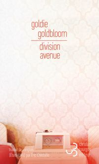 Division Avenue | Goldbloom, Goldie. Auteur