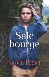 Sale bourge | Rodier, Nicolas. Auteur