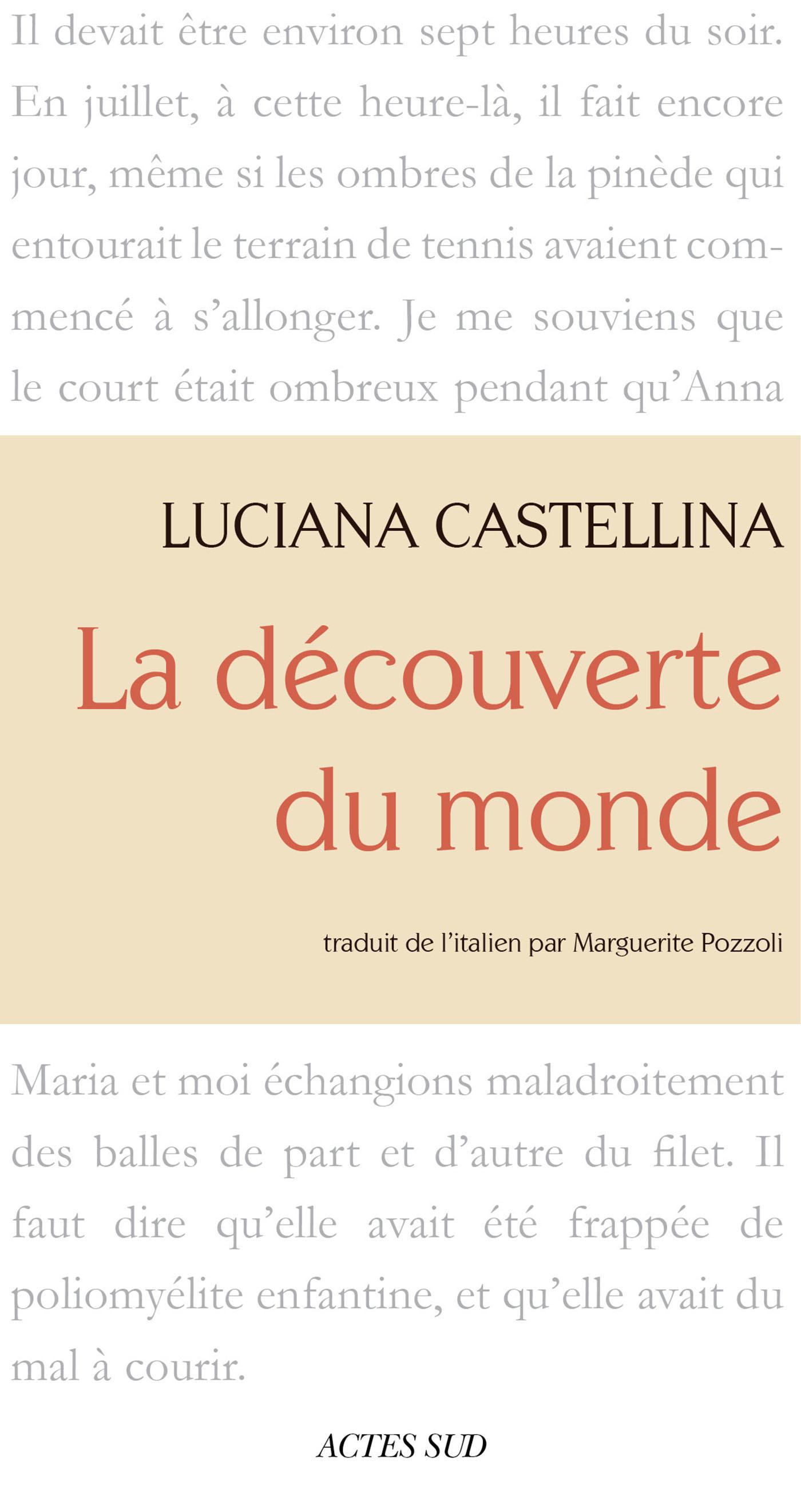 La Découverte du monde | Castellina, Luciana