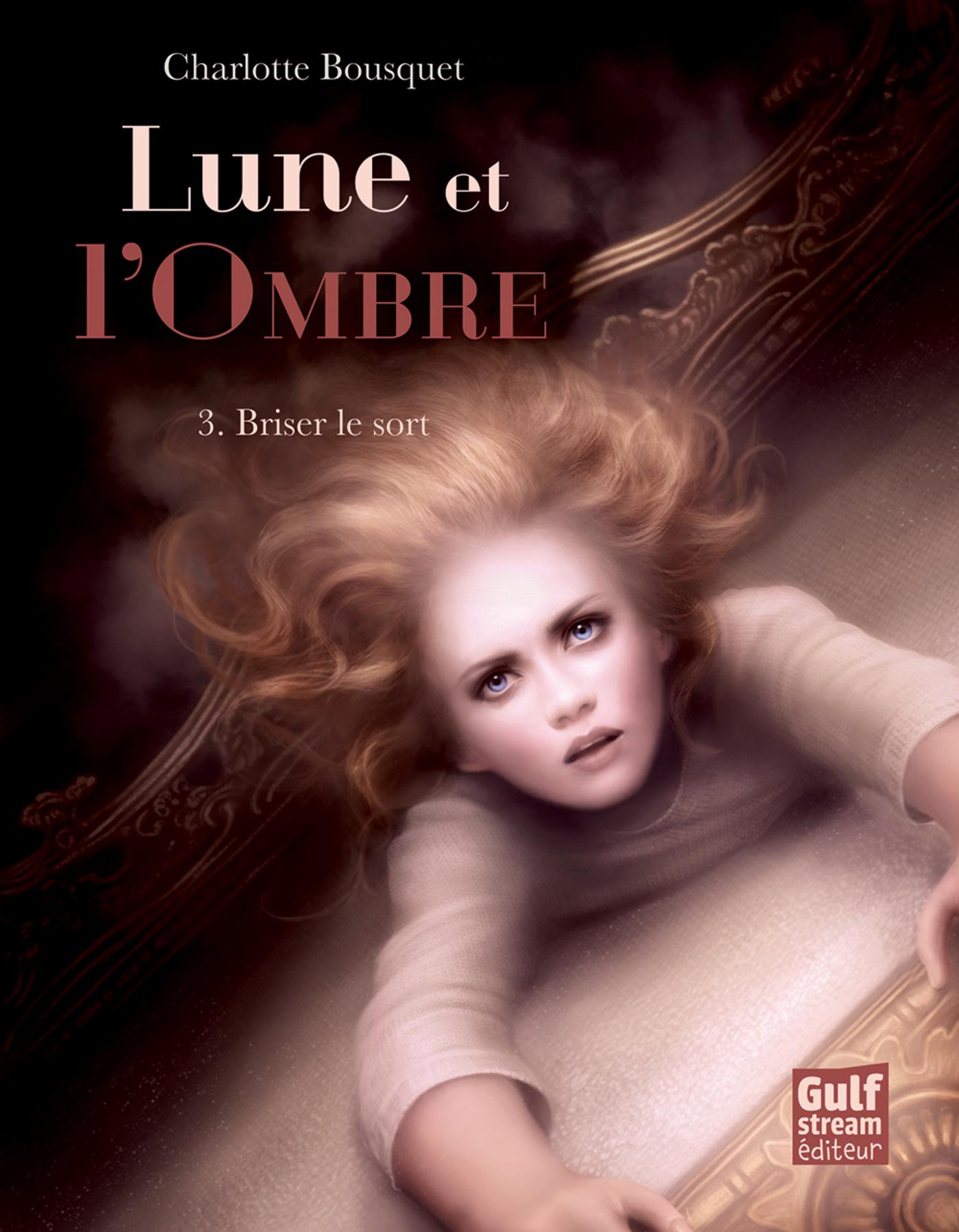 Lune et l'Ombre - tome 3 Br...