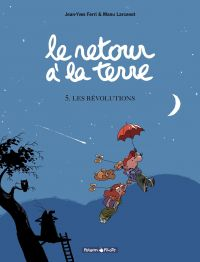 Le Retour à la terre - tome 5 - Les Révolutions | Ferri, Jean-Yves