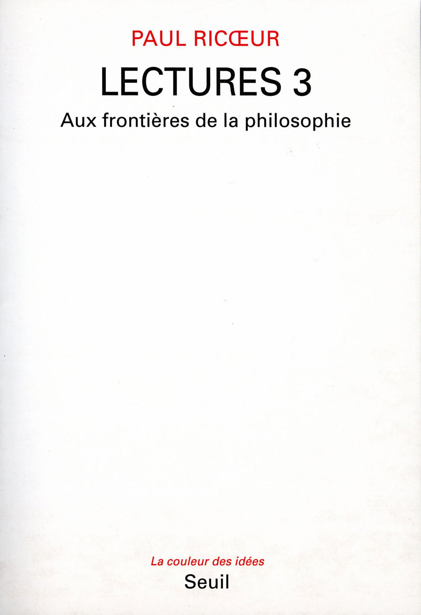 Lectures, t. 3. Aux frontières de la philosophie