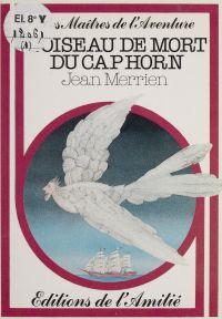 L'oiseau de mort du Cap Horn