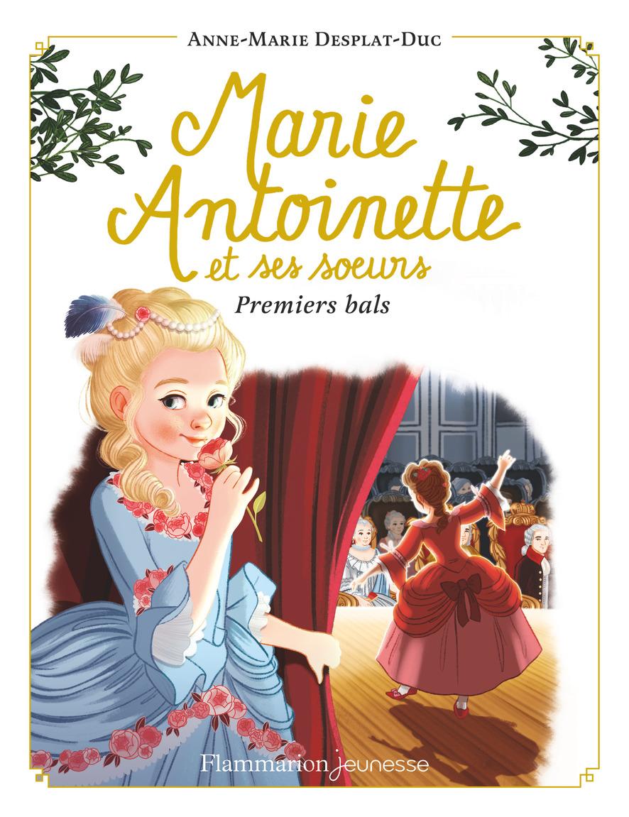 Marie-Antoinette et ses sœurs (Tome 2) - Premiers bals