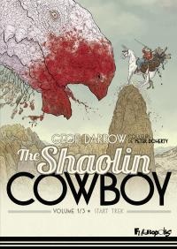 The Shaolin Cowboy (Volume 1) - Start Trek | Darrow, Geof (1955-....). Auteur