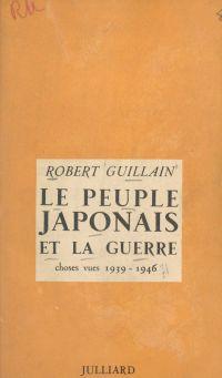 Le peuple japonais et la gu...