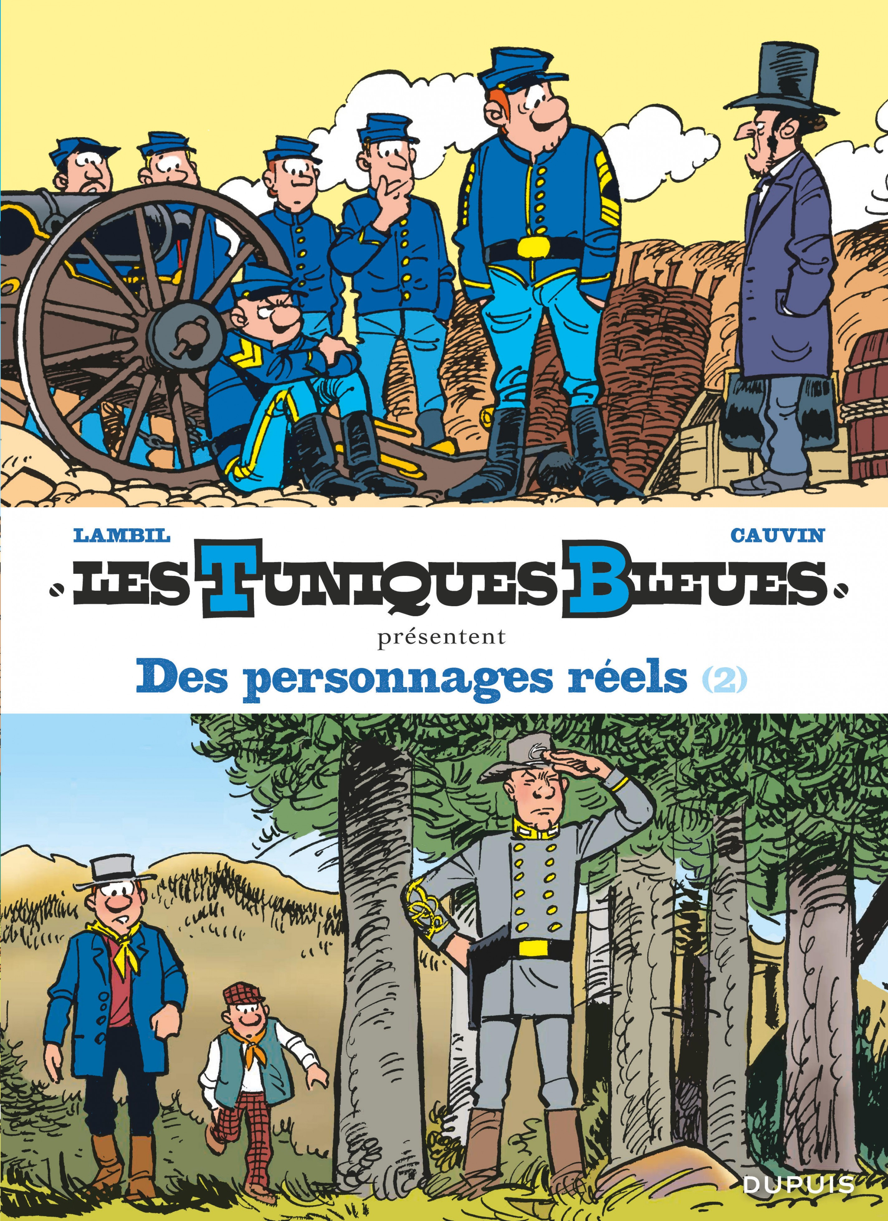 Les Tuniques Bleues présentent - Tome 8 - Des personnages réels 2/2
