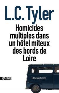 Homicides multiples dans un hôtel miteux des bords de Loire | Tyler, L.C.. Auteur