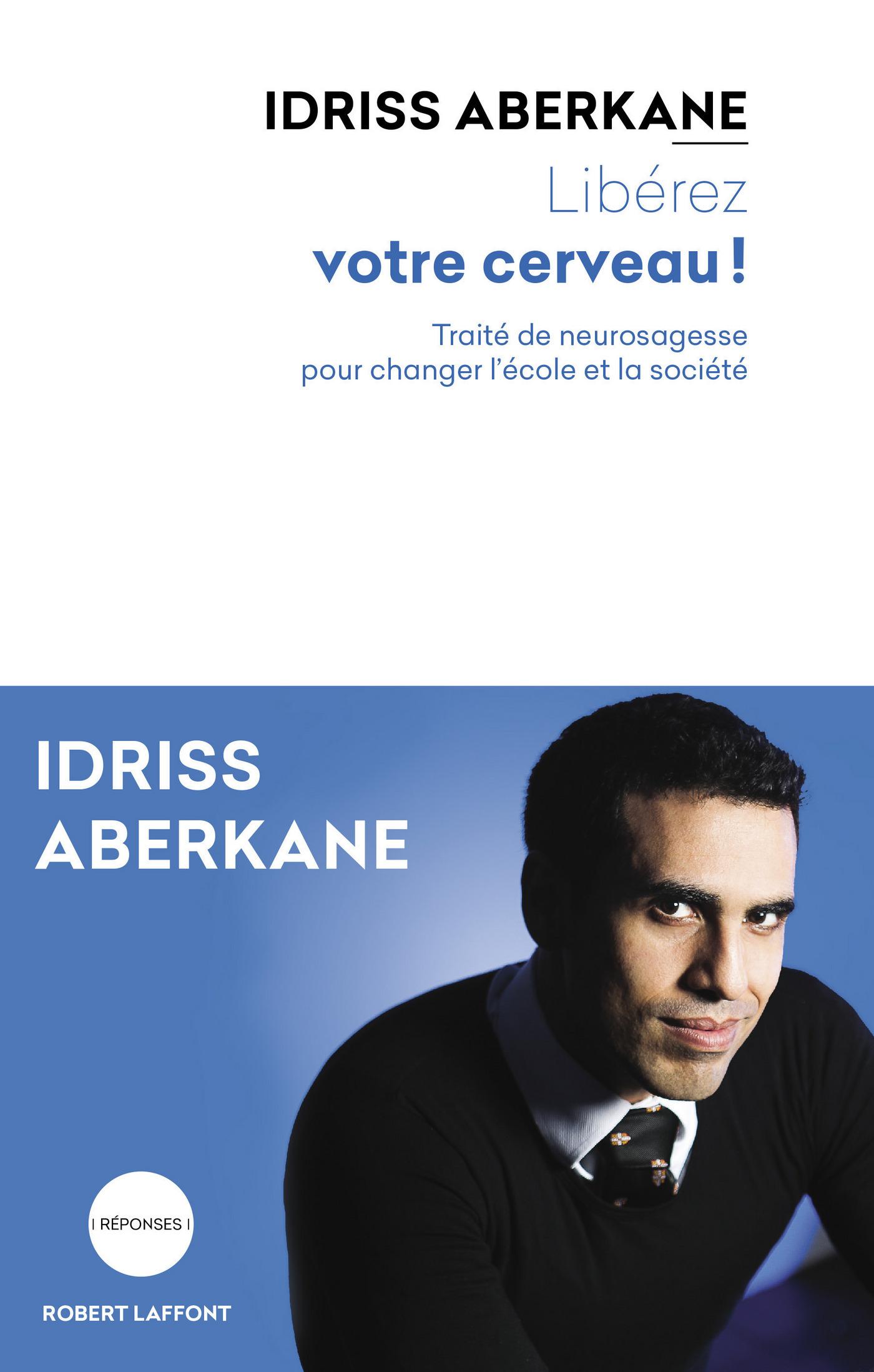 Libérez votre cerveau ! | ABERKANE, Idriss