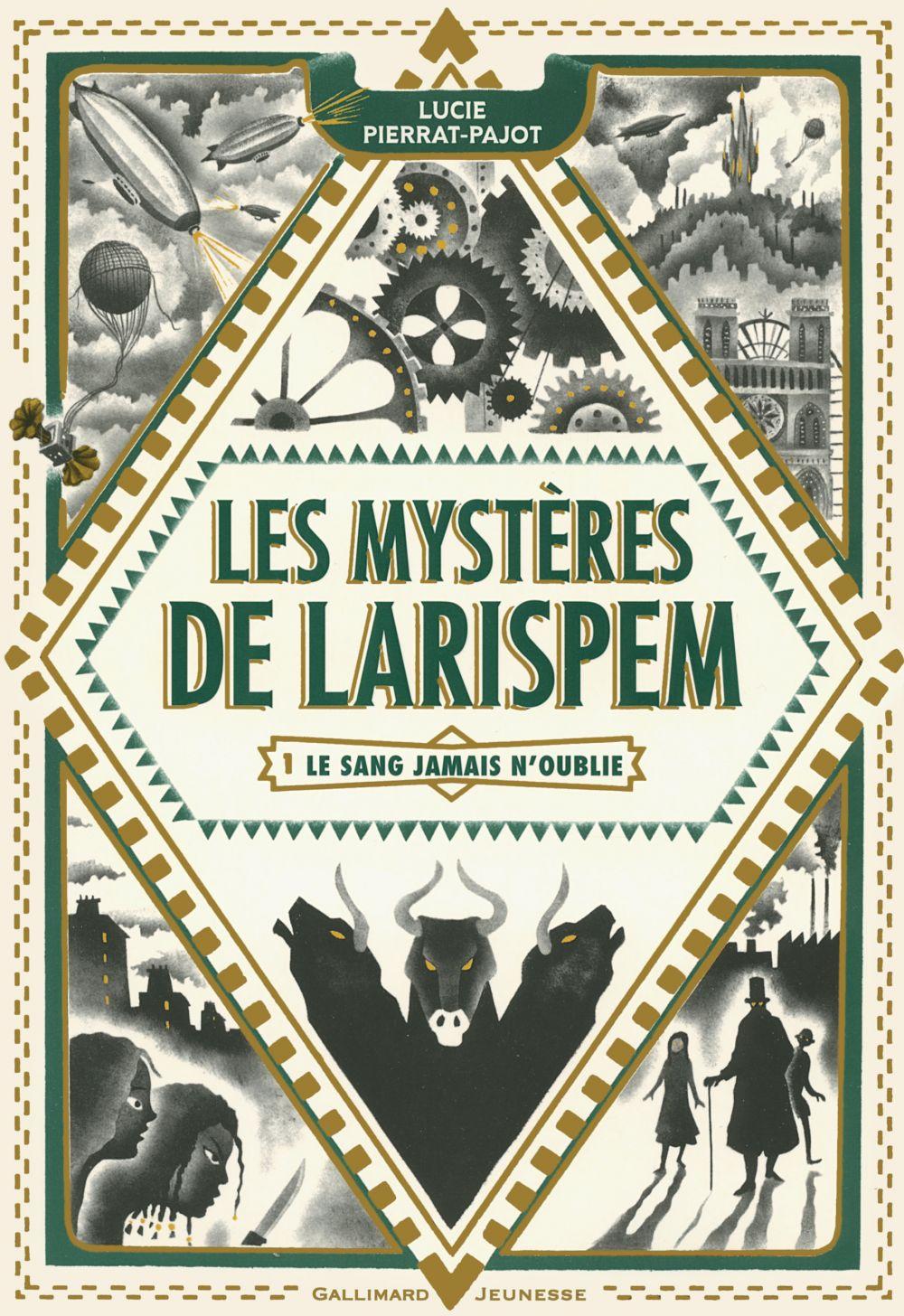 Les Mystères de Larispem (Tome 1) - La sang jamais n'oublie |