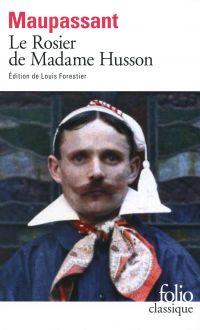 Le Rosier de Madame Husson (édition enrichie)