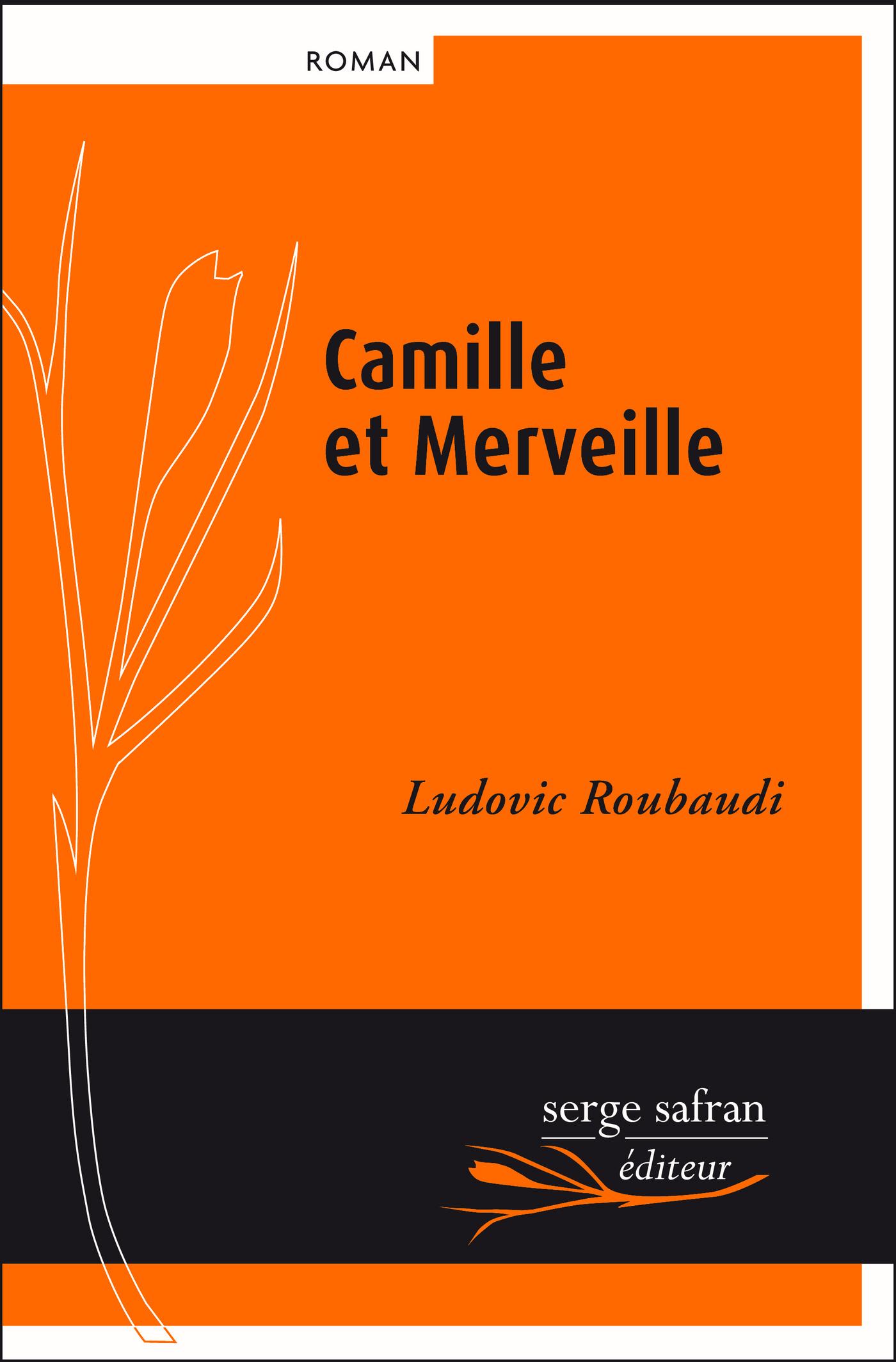 Camille et Merveille ou l'a...