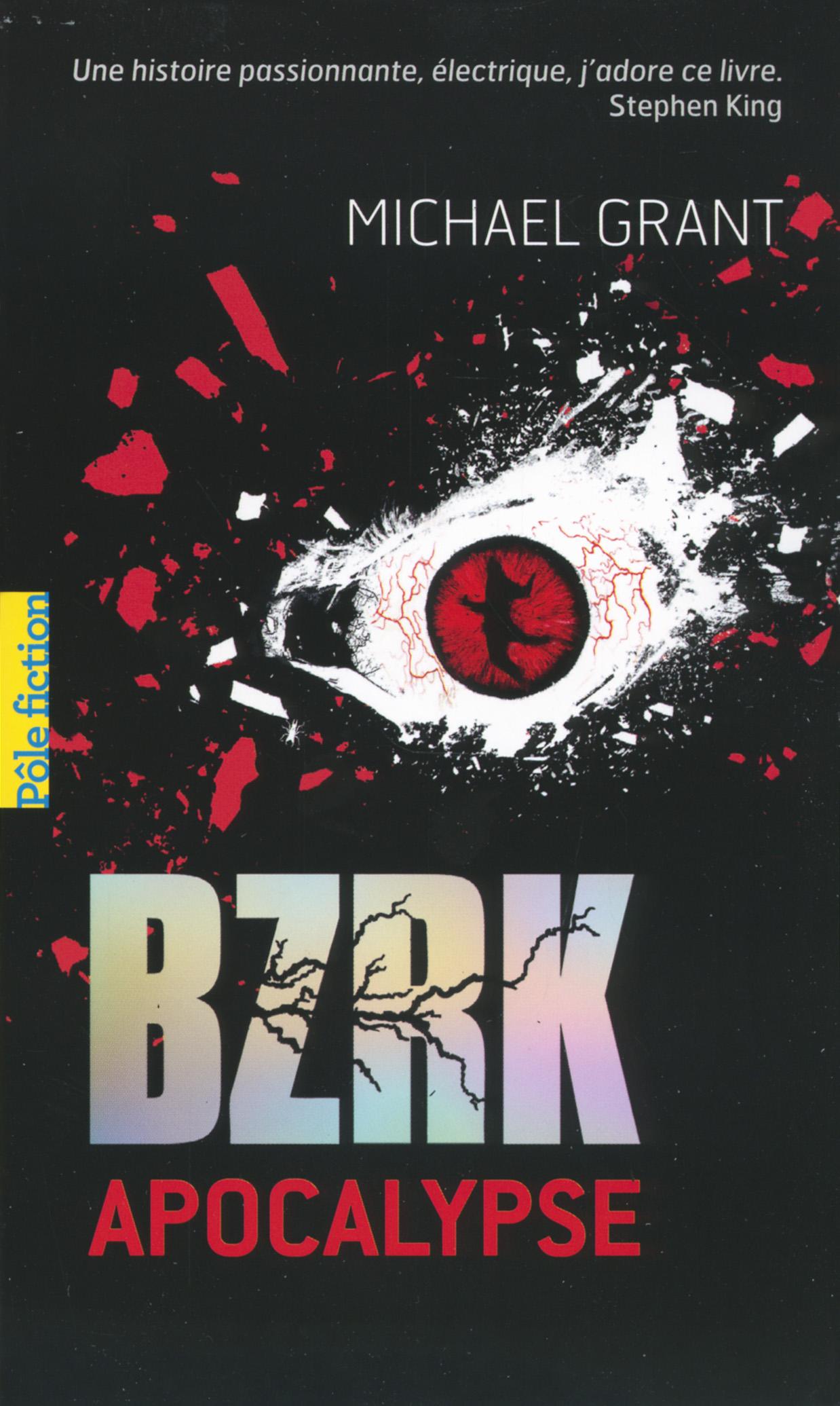 BZRK (Tome 3) - Apocalypse | Grant, Michael