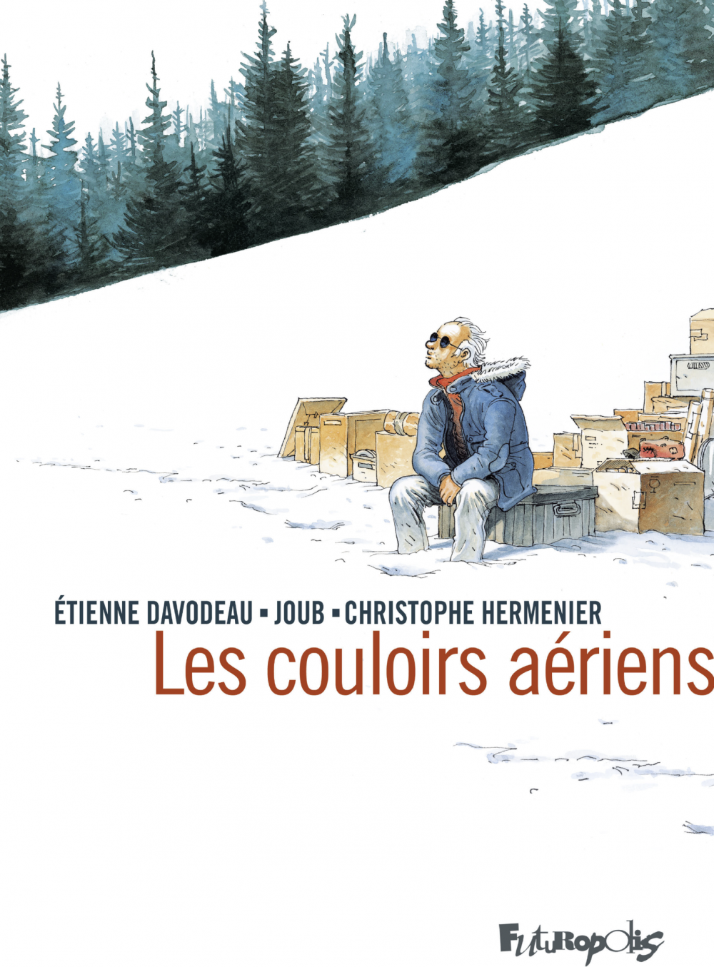 Les couloirs aériens | Davodeau, Étienne. Auteur