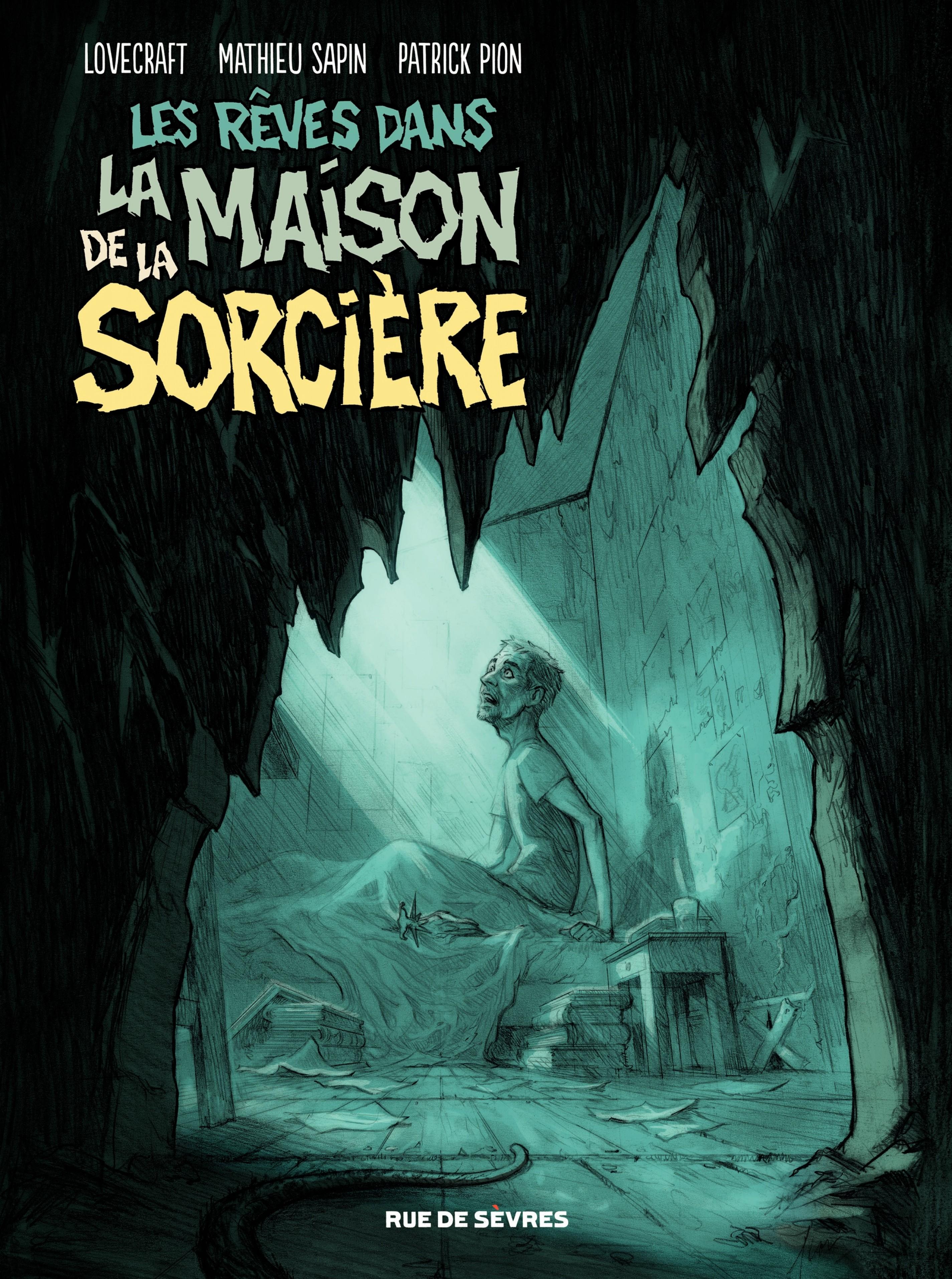 Les Rêves dans la Maison de la Sorcière | Mathieu Sapin,