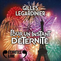 Pour un instant d'éternité | Legardinier, Gilles. Auteur