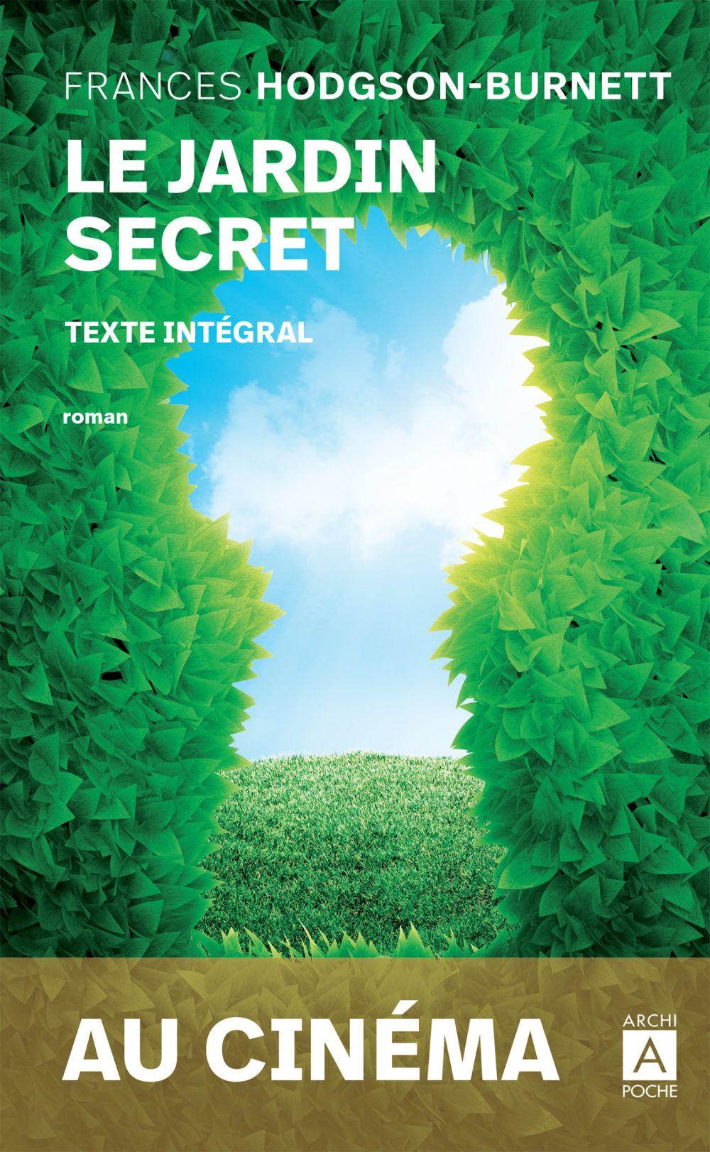 Le jardin secret | Hodgson-burnett, Frances. Auteur