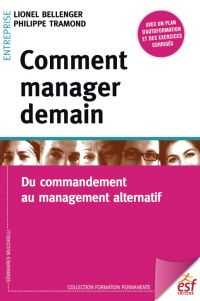 Comment manager demain