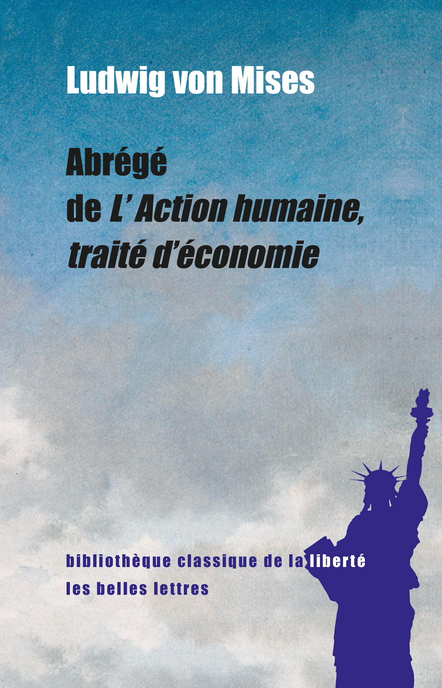 Abrégé de L'Action humaine,...