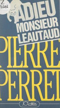 Adieu, Monsieur Léautaud