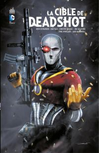 La cible de Deadshot - Inté...