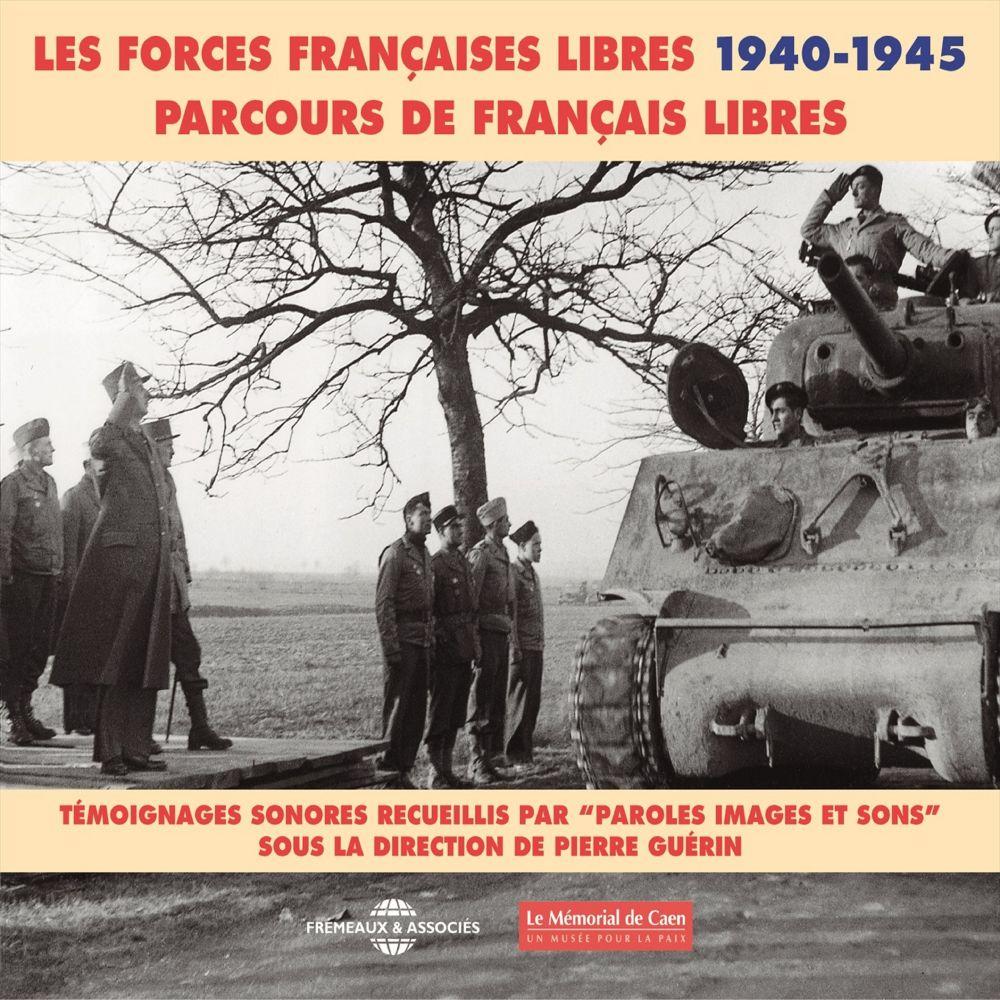 Les forces françaises libres (1940-1945). Parcours de français libres |