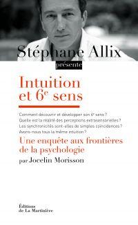 Intuition et 6e sens. Une e...