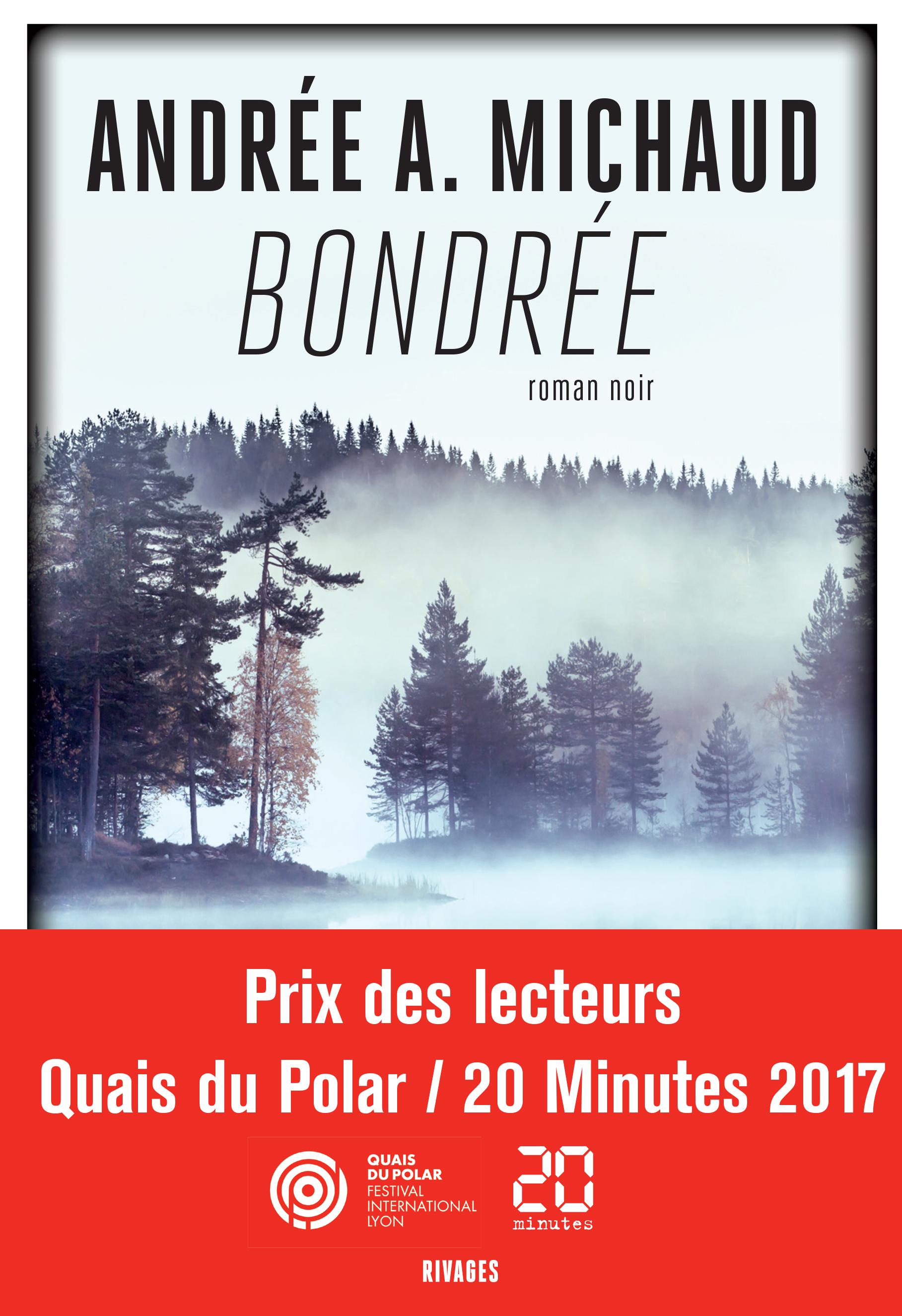 Bondrée | Michaud, Andrée