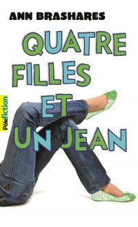 Quatre filles et un jean (Tome 1) - Le premier été | Brashares, Ann. Auteur