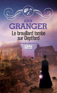 Le brouillard tombe sur Deptford | GRANGER, Ann. Auteur